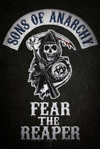Sons Of Anarchy Fear The Reaper Poster