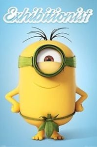 Minions [Exhibitionist] - Poster