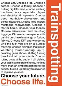 Trainspotting Quotes Poster