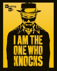 Breaking Bad [One Who Knocks] Poster