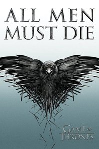 Game Of Thrones [All Men Must Die] Poste