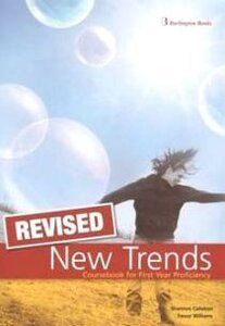 New Trends Revised. Coursebook for First Year Prificiency - Student's Book